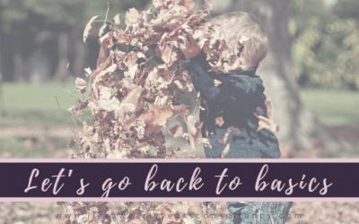 Let's Go Back To Basics